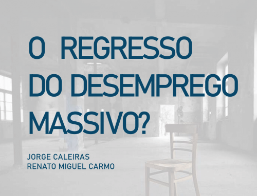 O regresso do desemprego massivo?